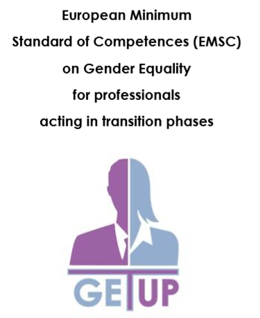 European Minimum Standard of Competences on Gender Equality for professionals acting in transition phases, GET UP project outcome